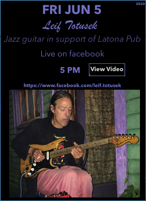 Leif Totusek June 5 for Latona Pub
